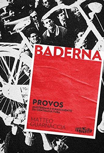 9788563137326: Provos. Amsterdã e o Nascimento da Contracultura (Em Portuguese do Brasil)