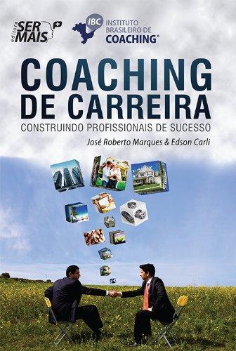 9788563178275: Coaching de Carreira: Construindo Profissionais de Sucesso