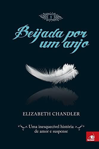 9788563219145: Beijada Por Um Anjo - Vol. 1 - Kissed By An Angel (Em Portugues do Brasil)
