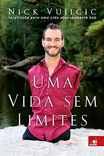 9788563219428: Uma Vida Sem Limites - Life Without Limits (Em Portugues do Brasil)