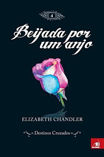 9788563219558: Beijada Por Um Anjo - Volume 4 (Em Portuguese do Brasil)