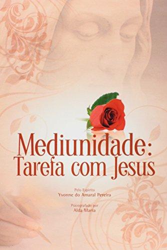 9788563271068: Mediunidade: Tarefa com Jesus