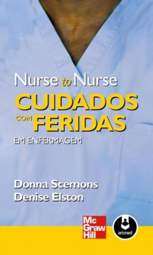 9788563308931: Cuidados com Feridas em Enfermagem - Coleção Nurse to Nurse (Em Portuguese do Brasil)