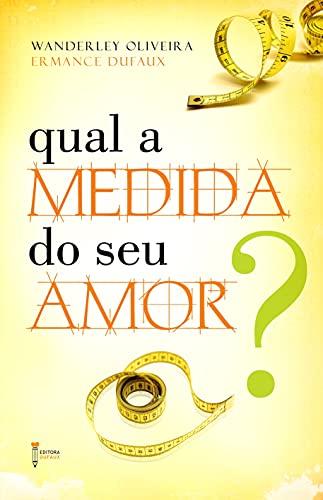 9788563365279: Qual a Medida do seu Amor?