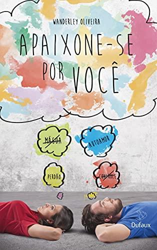 9788563365293: Apaixone-se Por Voce