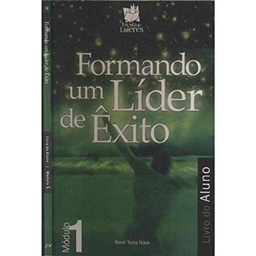 9788563460202: Formando um Lider de exito: Livro do Aluno - Modulo 1