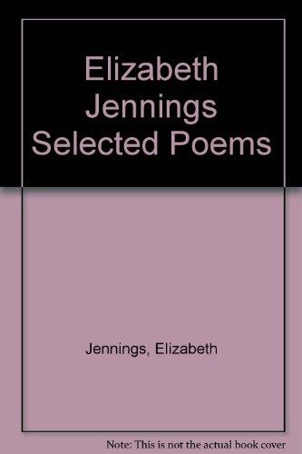 9788563528292: Elizabeth Jennings Selected Poems