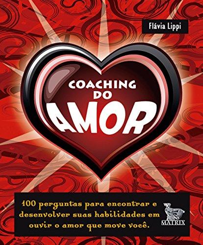9788563536778: Coaching do Amor