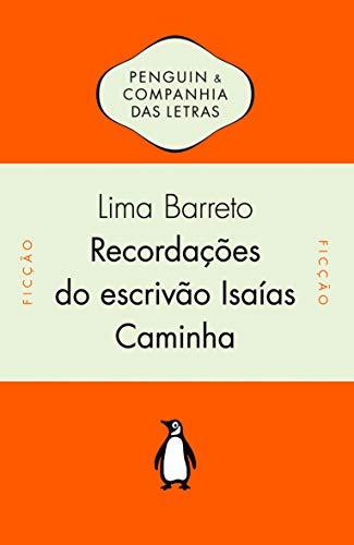 9788563560070: Recordacoes do Escrivao Isaias Caminha (Em Portugues do Brasil)