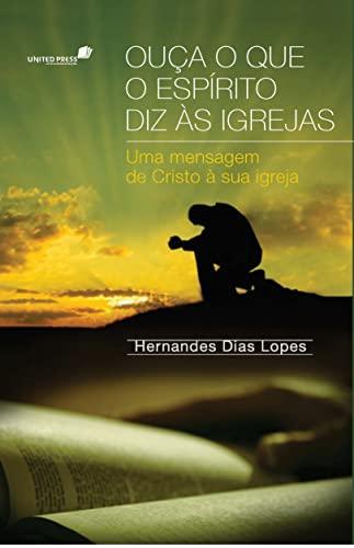 9788563563125: Ouca o que o Espirito Diz as Igrejas
