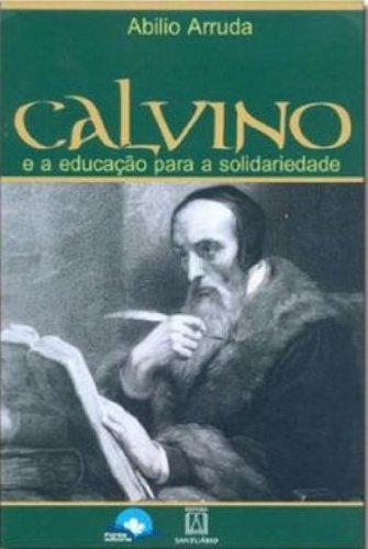 9788563607089: Calvino e a Educa‹o para a Solidariedade