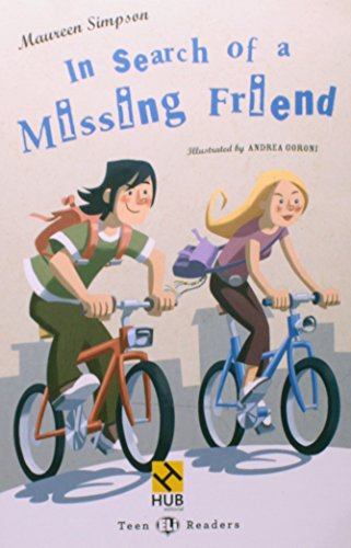 9788563623683: IN SEARCH OF A MISSING FRIEND - TEEN HUB