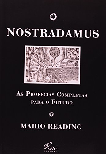 9788563672292: Nostradamus. As Profecias Completas Para O Futuro