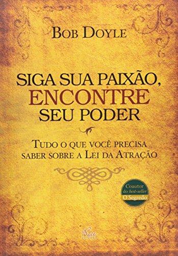 9788563672926: Siga Sua Paixao, Encontre Seu Poder (Em Portugues do Brasil)