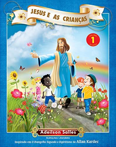 9788563808417: Jesus e as Crianças - Volume 1 (Em Portuguese do Brasil)