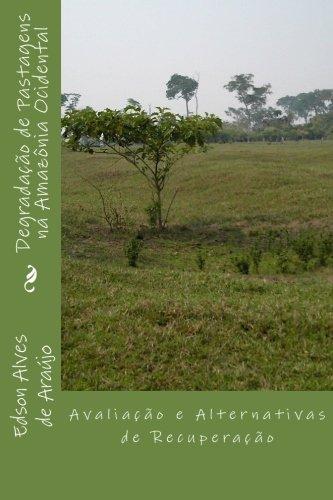 9788563869616: Degradação de Pastagens na Amazônia Ocidental: Avaliação e Alternativas de Recuperação (Portuguese Edition)