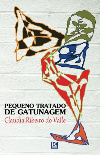 Pequeno Tratado de Gatunagem (Portuguese Edition): do Valle, Claudia