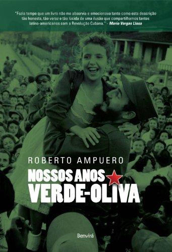 9788564065444: Nossos Anos Verde-Oliva (Em Portugues do Brasil)