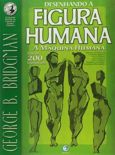 9788564249882: Desenhando Figura Humana. A Máquina Humana