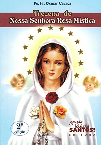 9788564424432: Trezena de Nossa Senhora Rosa Mística (Em Portuguese do Brasil)