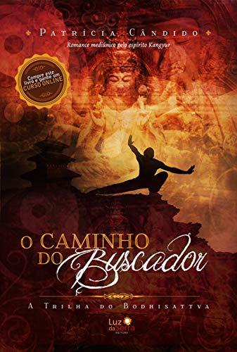 9788564463134: O Caminho do Buscador. A Trilha do Bodhisattva (Em Portuguese do Brasil)