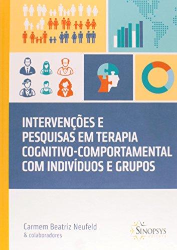 9788564468177: Intervenções e Pesquisas em Terapia Cognitivo Comportamental com Indivíduos e Grupos (Em Portuguese do Brasil)
