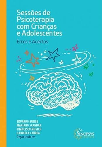 9788564468214: Sessões de Psicoterapia com Crianças e Adolescentes. Erros e Acertos (Em Portuguese do Brasil)