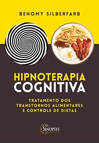 9788564468344: Hipnoterapia Cognitiva. Tratamento dos Transtornos Alimentares e Controle de Dietas (Em Portuguese do Brasil)