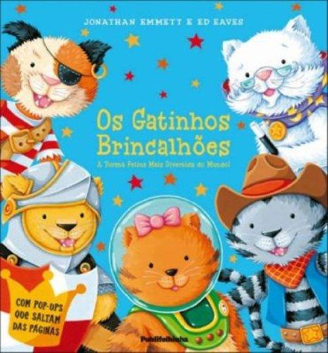 9788564517080: Os Gatinhos Brincalhões (Em Portuguese do Brasil)