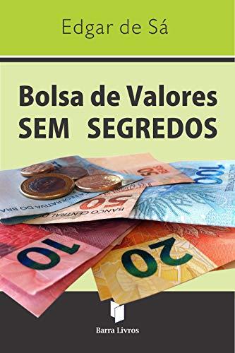 9788564530010: Bolsa de Valores Sem Segredos