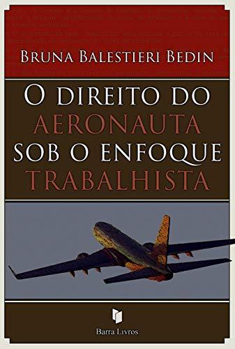 9788564530188: Direito do Aeronauta Sob o Enfoque Trabalhista (Em Portuguese do Brasil)