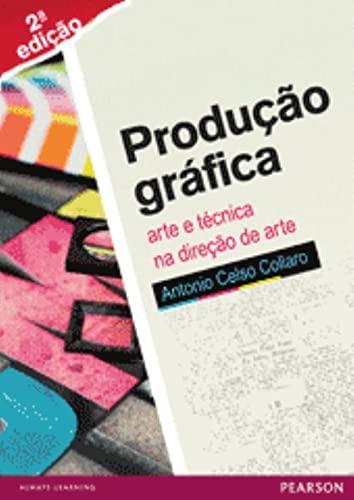 9788564574236: Producao Grafica: Arte e Tecnica na Direcao de Arte