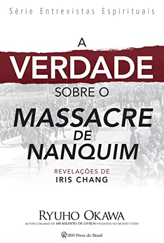 9788564658141: Verdade Sobre o Massacre do Nanquim, A