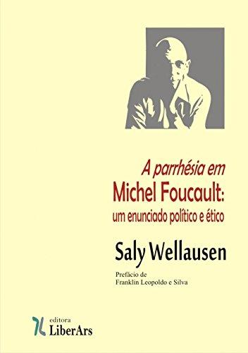 9788564783041: Parrhesia em Michel Foucault, A: Um Enunciado etico e etico