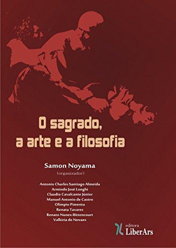 9788564783058: Sagrado, a Arte e a Filosofia, O