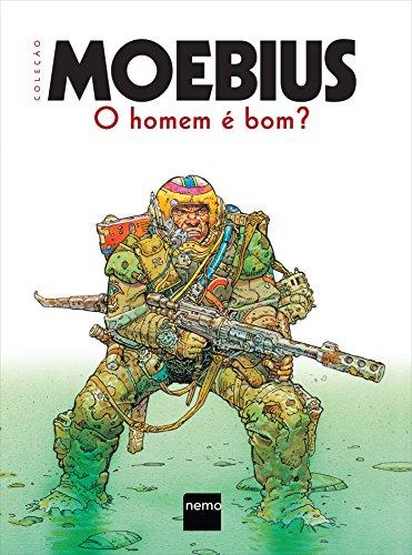 O Homem � Bom? (Em Portuguese do: Moebius