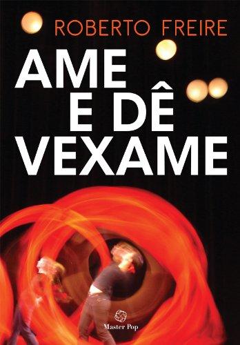 9788564839069: Ame e Dê Vexame (Em Portuguese do Brasil)