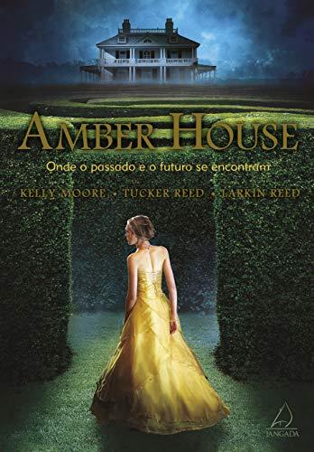 9788564850446: Amber House - Onde O Passado e O Futuro Se Encontr (Em Portugues do Brasil)