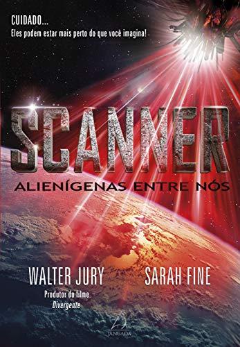 9788564850996: Scanner: Alienigenas Entre Nos