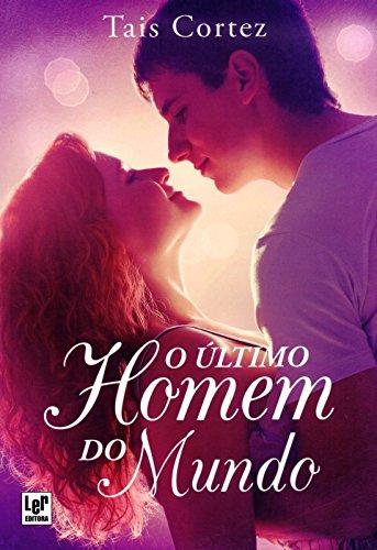 9788564898653: O Ultimo Homem do Mundo (Em Portuguese do Brasil)