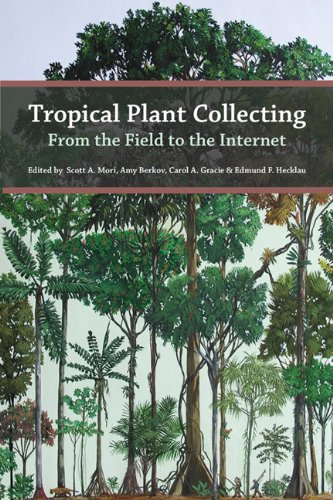 9788565005005: Tropical Plant Collecting - From the Field to the Internet