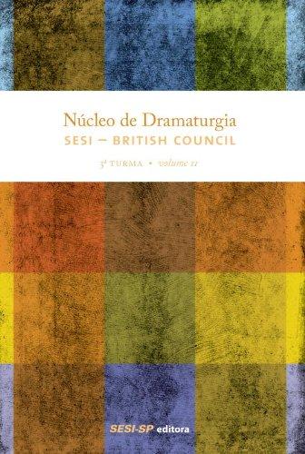9788565025546: Núcleo De Dramaturgia Sesi British Council. 3ª Turma - Volume2 (Em Portuguese do Brasil)