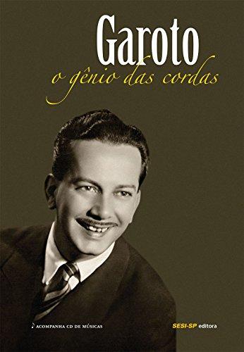 9788565025881: Garoto O Gênio Das Cordas (Em Portuguese do Brasil)