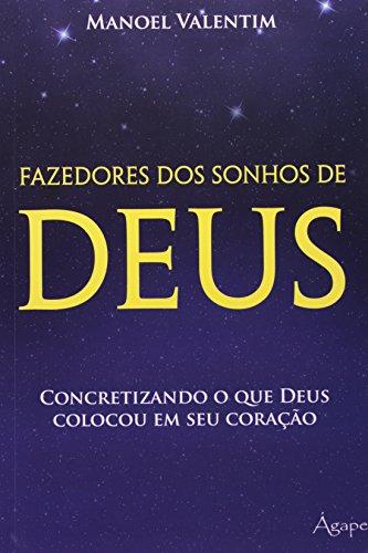 9788565105019: Fazedores Dos Sonhos De Deus (Em Portuguese do Brasil)