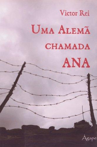 9788565105187: Alema Chamada Ana, Uma