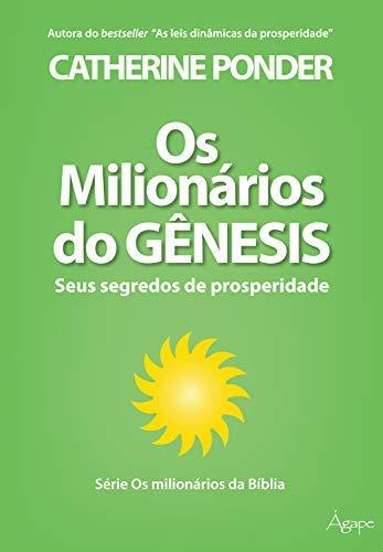9788565105354: Milionarios do Genesis, Os: Seus Segredos de Prosperidade