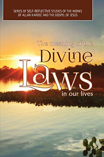 The Meaning of the Divine Laws in: Filho, Dr Alirio