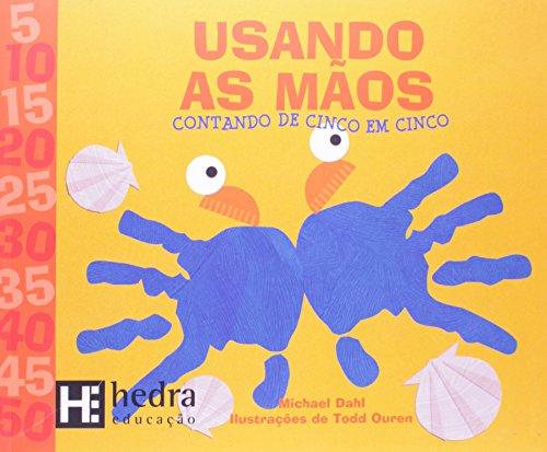 9788565206334: Usando as Maos: Contando de Cinco em Cinco - Colecao Matematica Para Criancas