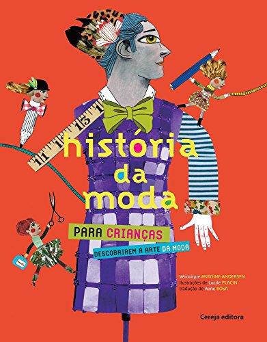 9788565206532: Historia da Moda Para Criancas