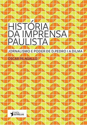 9788565339018: Historia da Imprensa Paulista (Em Portugues do Brasil)